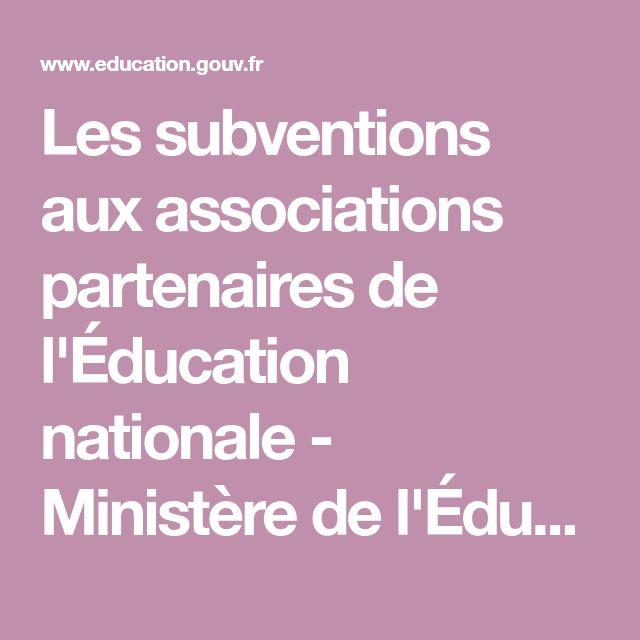 Les subventions aux associations partenaires de l'Éducation nationale - Ministère de l'Éducation nationale