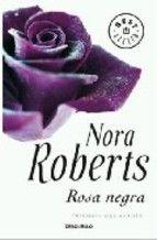 rosa negra (trilogia del jardin ii)-nora roberts-9788499080192