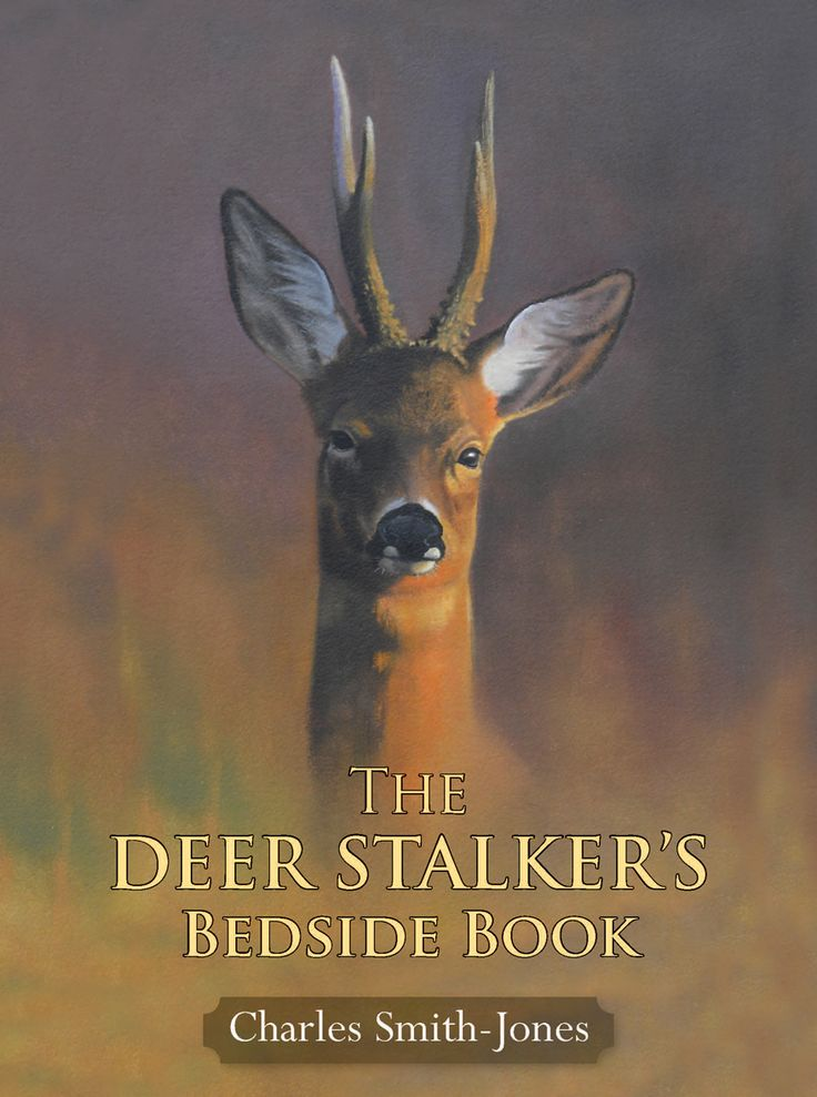 The Deer Stalker's Bedside Book by Charles Smith-Jones | Quiller Publishing. A book for every deer stalker to dip into - full of fascinating stalking stories, facts, trivia, advice and personal observations, The Deer Stalker's Bedside Book is a pot pourri of fact (as well as a little fiction) relating to deer and deer stalking. #country #countryside #life #lifestyle #deer #stalking #stories #fact #trivia #advice #highland #sporting #shooting #recipes #techniques