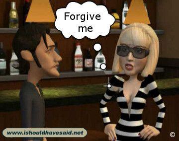 Forgive me - funny comebacks