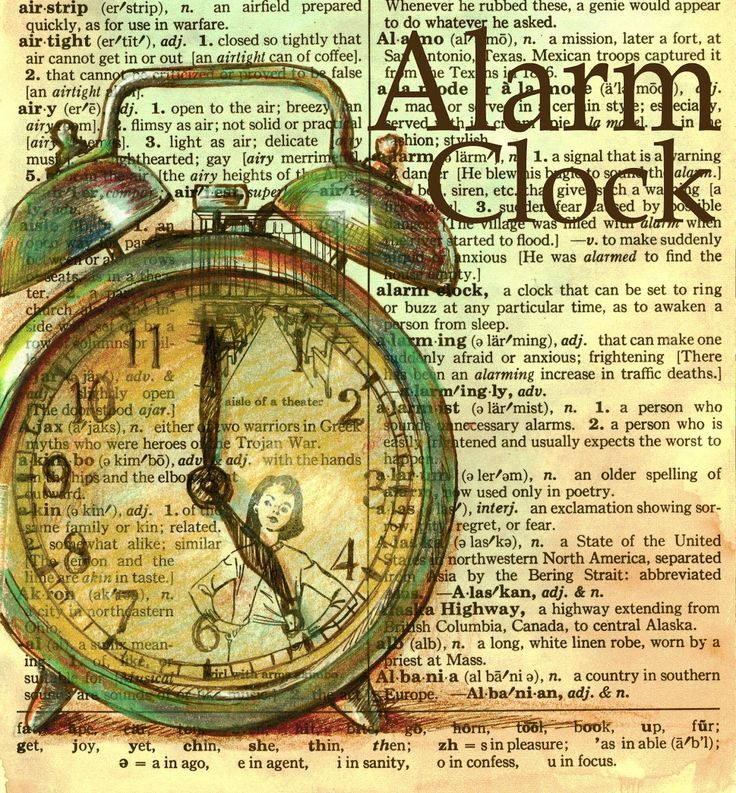 Old Dictionaries.  . . .  ALARM CLOCK art drawn on a dicitionary page.  A clock that can be set to ring or buzz at any particular time, as to awaken a person from sleep. (see the definition just under the bell to your right as you look at the picture).