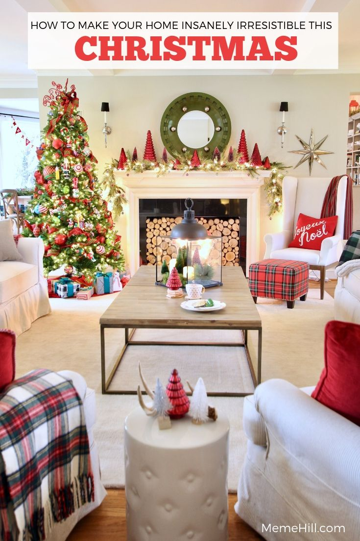 HOW TO MAKE YOUR HOME INSANELY IRRESISTIBLE THIS CHRISTMAS ...