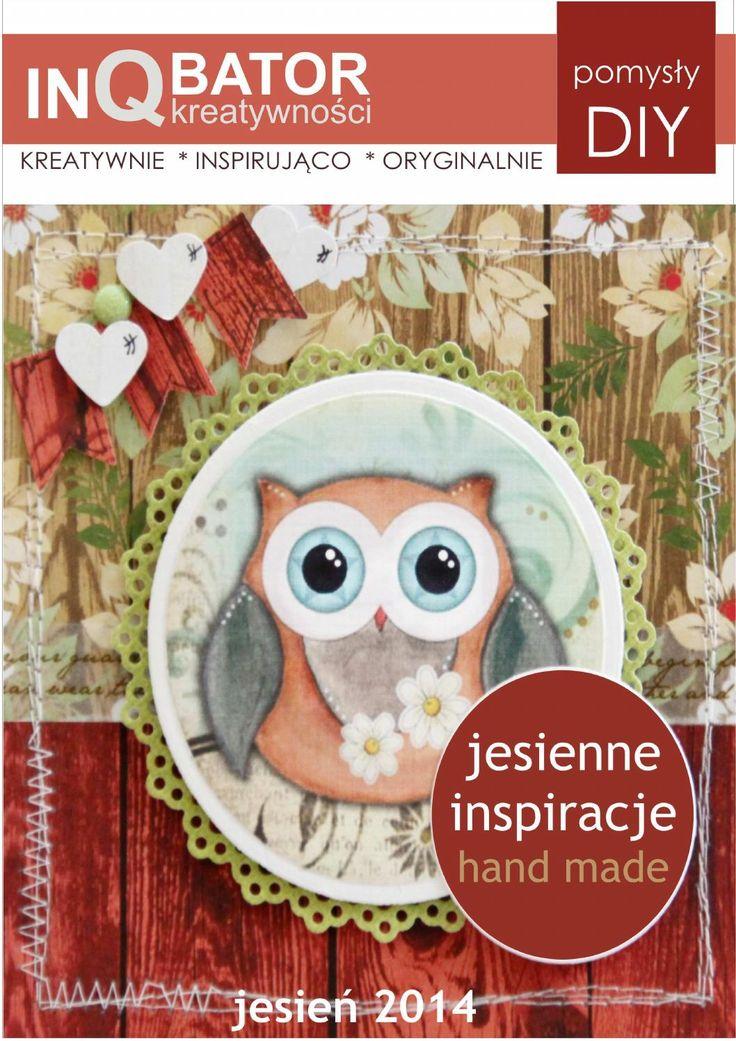 Inkubator Kreatywności - Jesień 2014  Jesienne inspiracje - hand made - polskie rękodzieło