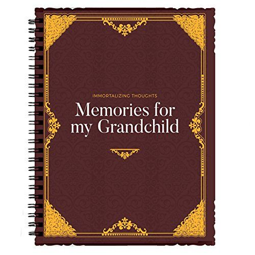 Immortalizing Thought: Memories for my grandchild - New Grandparent Gifts & The best way for that grandad or grandma write life tips  ✓ A TREASURE: This keepsake journal makes it easy for grandparents to share the richness of their lives by drawing out recollections of travel and romance, family and friends, dreams and special places, and more. With photo pages at the beginning of each chapter and a pocket at the back to store letters, recipes, or other treasures, grandparents can now ...
