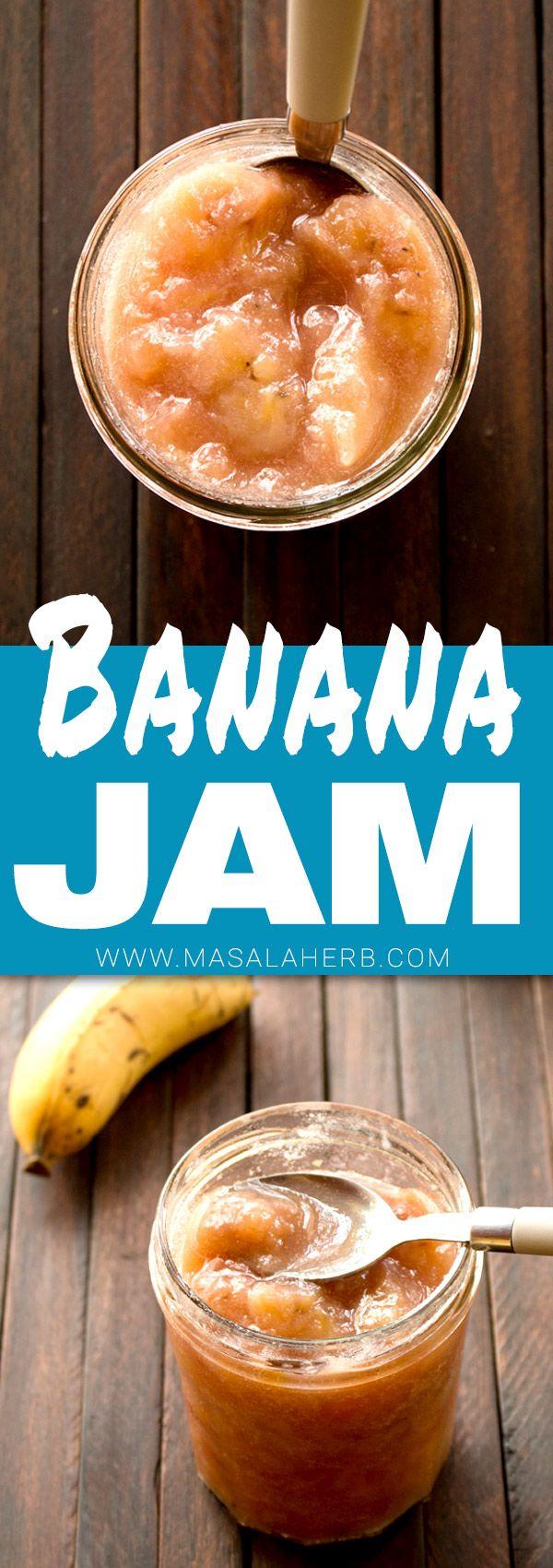 Banana Jam - How to make Banana Jam - Caribbean Banana Jam Recipe {without Pectin} www.MasalaHerb.com #banana #jam #DIY #masalaherb