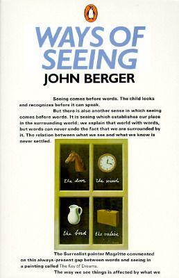 john berger ways of seeing essay summary