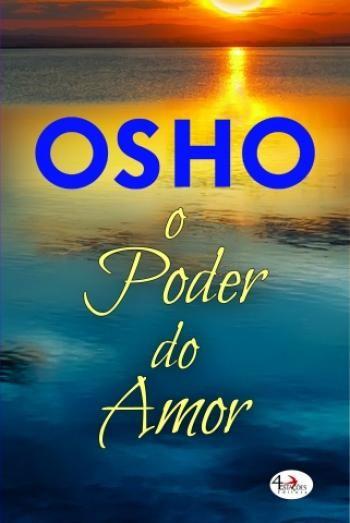 Sinfonia dos Livros: Passatempo | O Poder do Amor | Osho | O Castor de ...