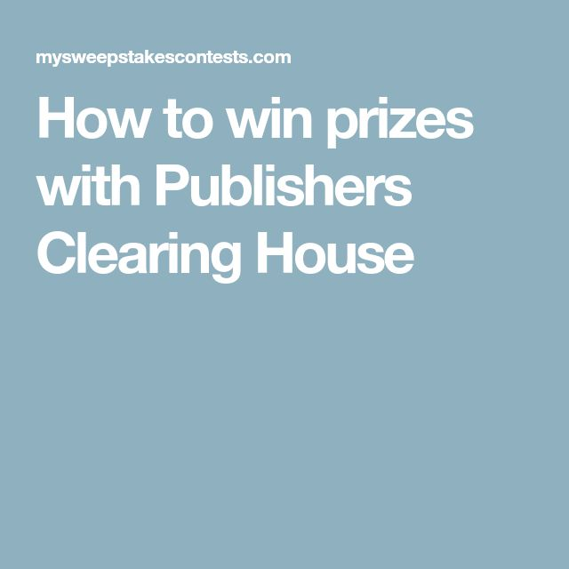 How to win prizes with Publishers Clearing House