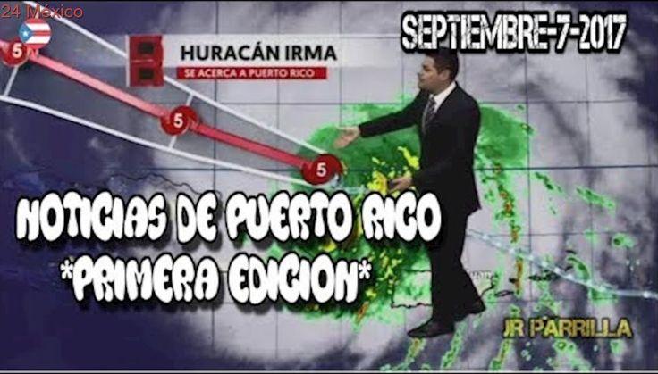 NOTICIAS DE PUERTO RICO-LA PRIMERA EDICION-SEP-7-2017-DESPUES DEL PASO DE IRMA