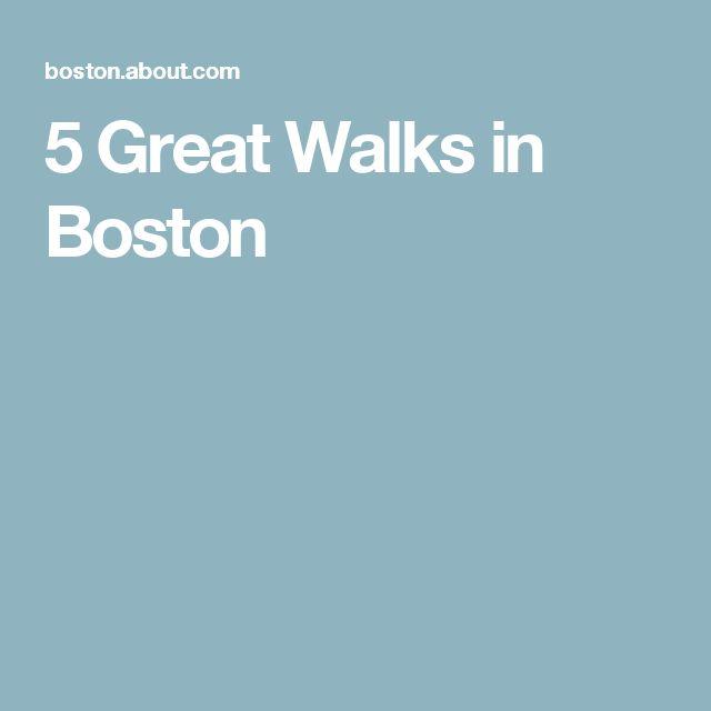 5 Great Walks in Boston