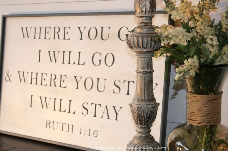 Where you go I will go, where you stay I will stay | wood scripture sign | distressed sign | Ruth 1: 16 | custom | rustic bible verse sign by WahlToWallWordLove on Etsy