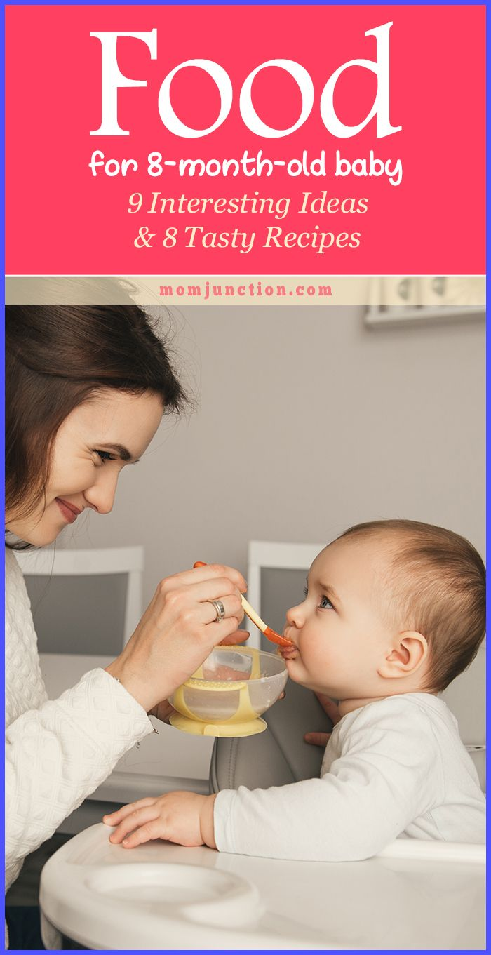Food For 8 Month Old Baby 9 Interesting Ideas Tasty Recipes