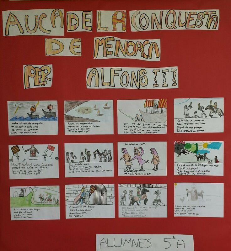 Auca que explica la reconquesta de Menorca per Alfons III,feta pels alumnes de 5è del CEIP Pintor Torrent.