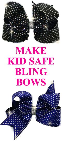 Make Bling Hair Bows That Are Kid Safe. Sparkle that is lead free.
