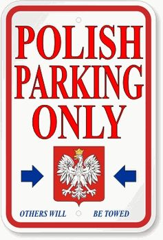 Polish Parking Sign from our polish gifts website at www.polish-gifts.com #polish #poland #polska #family #crest #heraldry #flag #eagle #crests #clan