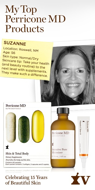 Suzanne shares her favorites: Skin & Total Body, Intensive Pore Minimizer and Vitamin C Ester 15.