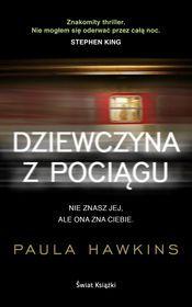 Dziewczyna z pociągu-Hawkins Paula Chciałbym przeczytać książkę o Tobie :*