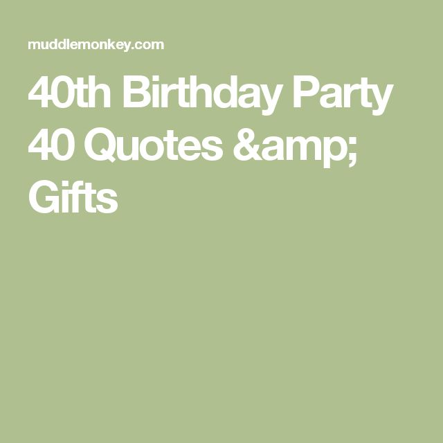 17 Best Birthday Quotes For Him On Pinterest: 17 Best 40th Birthday Quotes On Pinterest