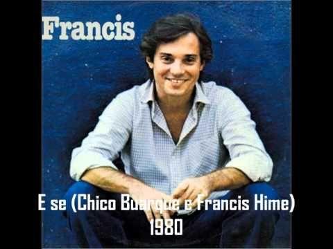 E Se - Francis Hime (1980)