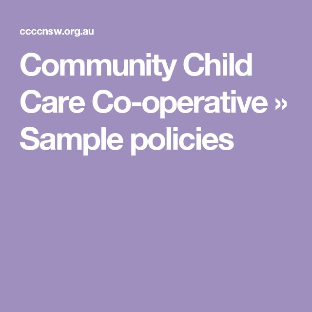 Community Child Care Co-operative   » Sample policies