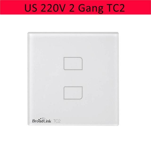 Broadlink TC2 1 2 3 Gang US Smart Home RF Touch Light Switches 110V 220V Remote Control Wall Touch Switch Panel