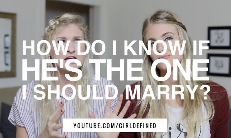 {VIDEO} How Do I Know if He's the One I Should Marry?