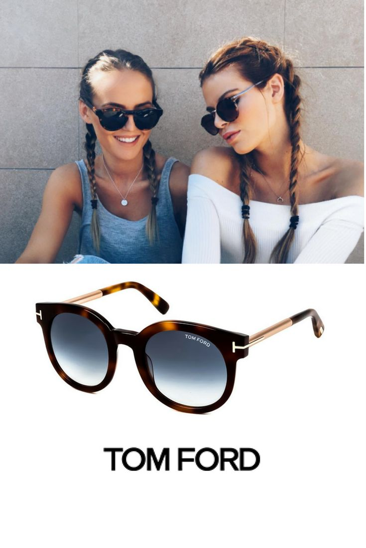 A pair of Tom Ford sunglasses, to share the same outfit with your best friend!
