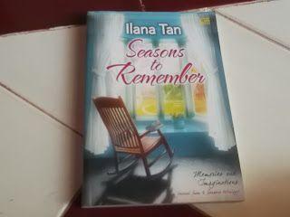 SYIREN BOOKS: Jual Novel Metropop   Seasons to Remember   Ilana ...