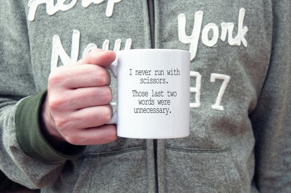 Funny coffee mug run with scissors novelty mug by WitticismsRus