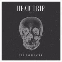 HEAD TRIP by The Oscillator on SoundCloud