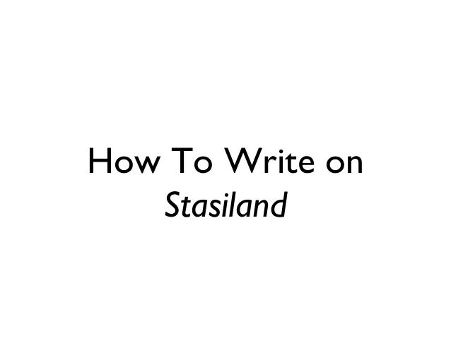 How To Write on Stasiland