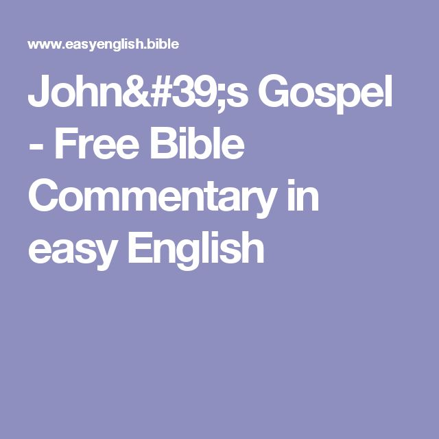 John's Gospel - Free Bible Commentary in easy English