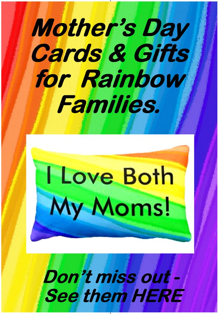 Mother's Day Cards and Gifts for Rainbow Famiies