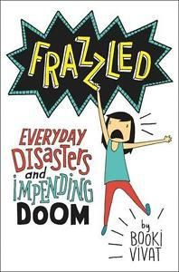 Frazzled - Everyday Disasters and Impending Doom  by Booki Vivat (By Samantha S - Aged 11) Our reviewer Samantha has chosen a new book by new author Booki Vivat. Frazzled is a heavily illustrated hilarious look into the life of…