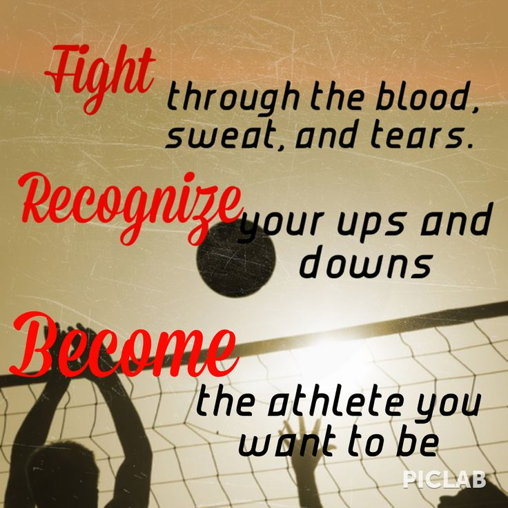 My quote I used when first entering volleyball