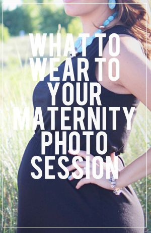 What to Wear to your Maternity Photo Session: 10 tips to look your best