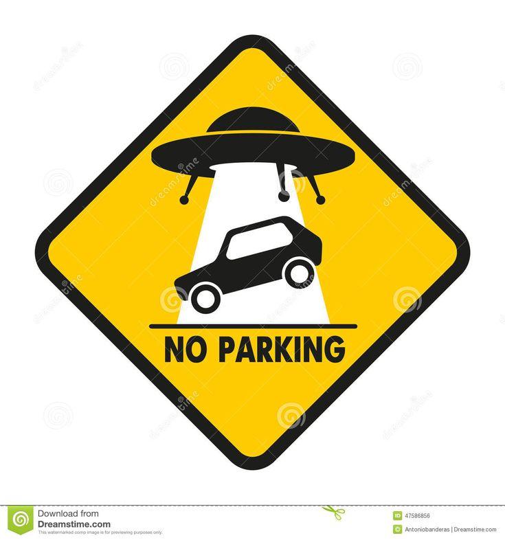Panneau d'avertissement: Stationnement interdit -- Road Sign UFO Abduction car