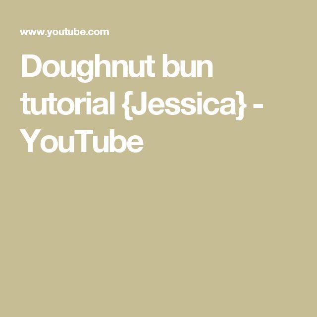 Doughnut bun tutorial {Jessica} - YouTube