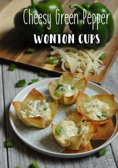 Easy 4 Ingredient Cheesy Green Pepper Wonton Cups