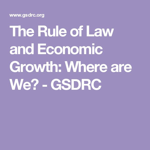 The Rule of Law and Economic Growth: Where are We? - GSDRC