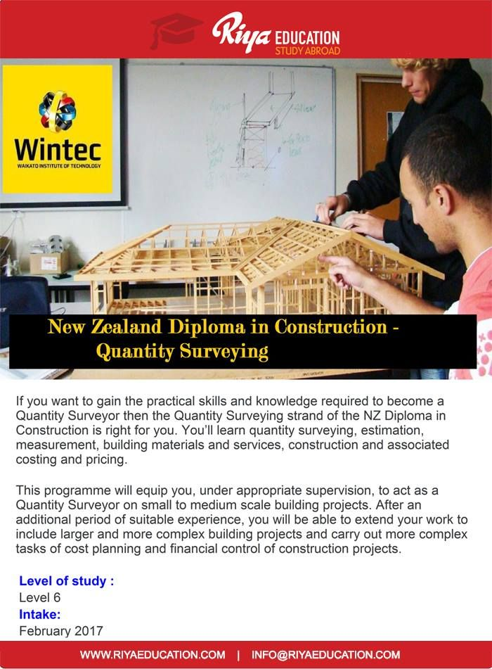 New Zealand Diploma in Construction - Quantity Surveying !!! Study at Wintec - Waikato Institute of Technology with Riya Education. Visit our website for contact details http://riyaeducation.com/contact/