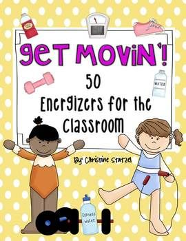 Help make the most of your students' energy with these energizers!
