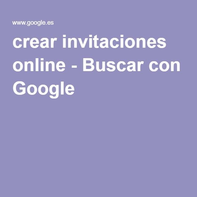 crear invitaciones online - Buscar con Google