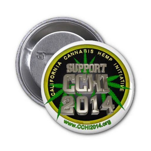Support button for Calif. Cannabis Hemp initiative by signing at http://www.cchi2014.org/