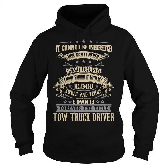 TOW TRUCK DRIVER - #mens dress shirts #crewneck sweatshirts. PURCHASE NOW => https://www.sunfrog.com/LifeStyle/TOW-TRUCK-DRIVER-121395291-Black-Hoodie.html?60505