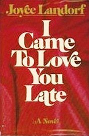 I Came To Love You Late by Joyce Landorf,http://www.amazon.com/dp/0800708849/ref=cm_sw_r_pi_dp_Bougsb0C56TEW0VA