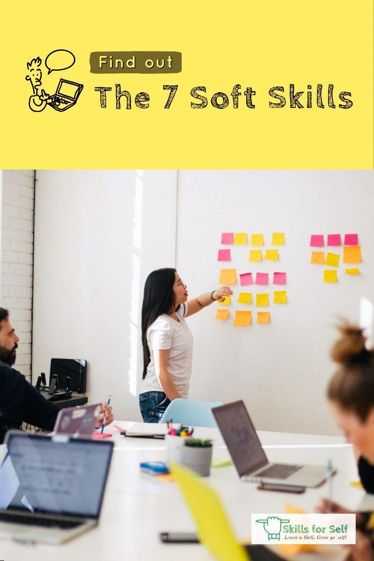 What Are The Most Important 7 Soft Skills Soft Skills Skills Leadership Skill