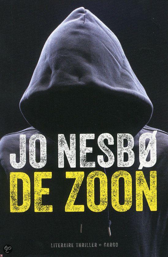 De zoon Jo Nesbø Superspannende thriller. Sonny is de zon van een foute politieman. Hij neemt de staf van andere criminelen op zich. Totdat hij meer te weten komt over de dood van zijn vader. Weer een TOP boek. In een ruk uitgelezen.