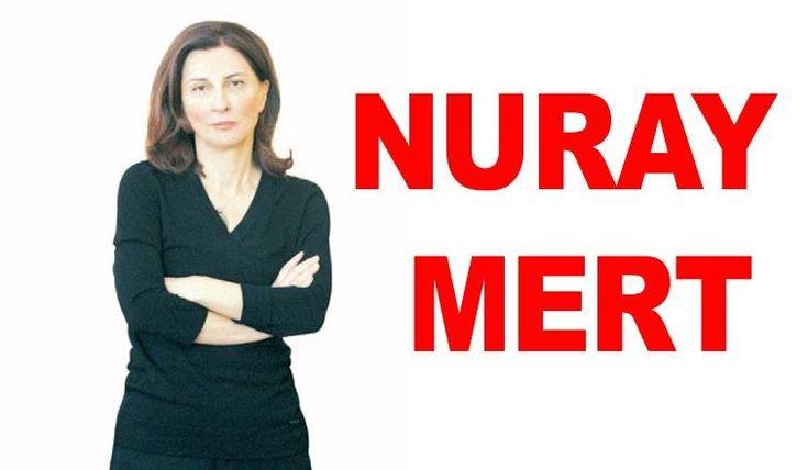 """Cumhuriyet Gazetesi - Nuray Mert: """"19 Mayıs, Eski Türkiye'den Yeni Türkiye'ye"""""""