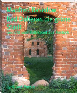 Manfred Basedow: Bad Doberan die grüne Stadt